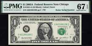 2003a $1 Chicago *RADAR* Federal Reserve Note FRN 1931-G • PMG 67 EPQ