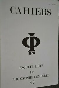 Faculté libre de philosophie comparée / Cahiers N°43 / Ref J6