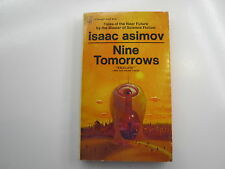 Nine Tomorrows, Isaac Asimov, Fawcett Paperback, 4th, 1967