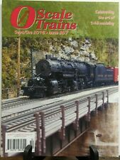 O Scale Trains September October 2016 Celebrating Art Modeling FREE SHIPPING sb