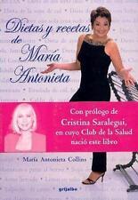 Dietas y Recetas de Maria Antonieta (Spanish Edition)