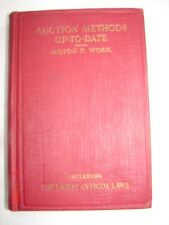 AUCTION METHODS UP-TO-DATE - Milton C. Work - 1923 - Latest Official Laws
