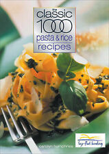 The Classic 1000 Pasta and Rice Recipes, Carolyn Humphries, Very Good Book