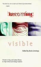 Becoming Visible: A Reader in Gay & Lesbian History for High School & College