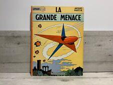 Lefranc. La grande menace. Casterman 1966