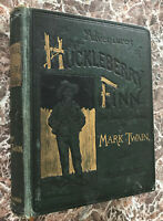 Adventures of Huckleberry Finn, by Mark Twain 1891 First Edition ~Samuel Clemens