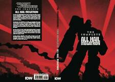 TRANSFORMERS: COMPLETE ALL HAIL MEGATRON TPB Comics IDW 500 Pages TP SRP $50