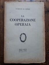 B. Riguzzi, R. Porcari - La cooperazione operaia- P. Gobetti Editore Torino 1925