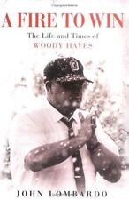 A Fire to Win: The Life and Times of Woody Hayes-ExLibrary