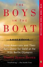 The Boys in the Boat: Nine Americans and Their Epi