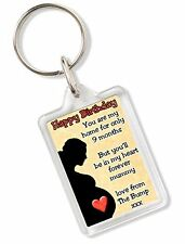 Happy Birthday My Home For Only 9 Months From The Bump Mum Mummy Keyring A110