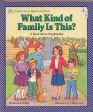 What Kind of Family Is This?: A Book About Stepfam