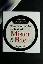 "THE INEVITABLE DEFEAT OF MISTER & PETE TV SMALL 1.5"" GET GLUE GETGLUE STICKER"