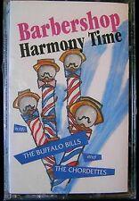 Barbershop Harmony Time The Buffalo Bills Chordettes 10 track CASSETTE TAPE NEW