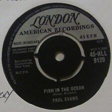 "Paul Evans(7"" Vinyl 1st Issue)Fish In The Ocean-London-HLL 9129-UK-Ex/Ex"