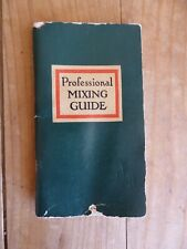 1950 Angostura Wuppermann Professional Mixing Guide Mixed Drink Cocktail Recipes