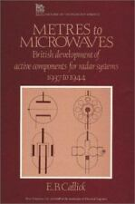 Metres to Microwaves: British Development of Active Components for-ExLibrary