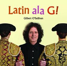 Gilbert O'Sullivan : Latin Ala G! CD (2015) ***NEW***