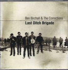 Ben Birchall & The Corrections - Last Ditch Brigade CD