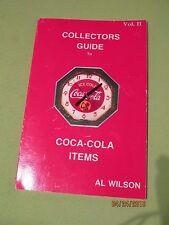 COCA COLA ITEMS -COLLECTORS GUIDE VOL II  BY AL WILSON