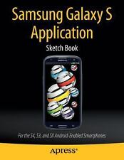 Samsung Galaxy S Application Sketch Book : For the S4, S3, and SII Android-En...