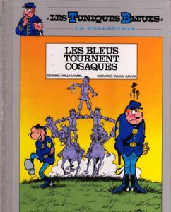 BD LES TUNIQUES BLEUES, TOME 12 > LES BLEUS TOURNENT COSAQUES / DOS TOILE, NEUF
