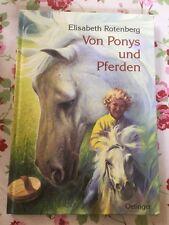 Von Ponys und Pferden. Bilder von Peter Klaucke Elisabeth Rotenberg