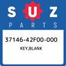 37146-42F00-000 Suzuki Key,blank 3714642F00000, New Genuine OEM Part