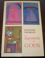 SIGNED by HYMENAEUS BETA, ALEISTER CROWLEY, THE EQUNIOX OF THE GODS, OTO THELEMA