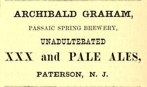 1878 ARCHIBALD GRAHAM PASSAIC BREWERY, PATERSON, NEW JERSEY ALE ADVERTISEMENT