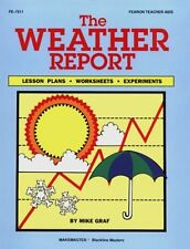 The Weather Report: Lesson Plans, Worksheets, and