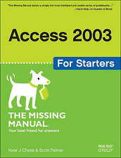Access 2003 for Starters by Scott Palmer, Kate J. Chase (Paperback, 2005)