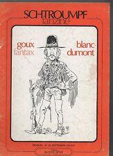 SCHTROUMPF Fanzine n°22. Goux, Blanc-Dumont, Fantax. 1978.