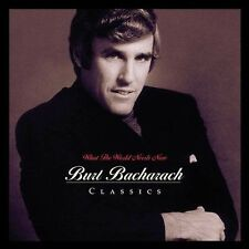 BURT BACHARACH - WHAT THE WORLD NEEDS NOW: BURT BACHARACH CLASSICS (NEW CD)