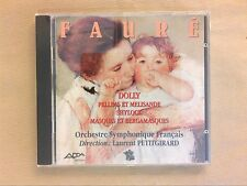 CD / FAURÉ / DOLLY, PELLEAS ET MELISANDE / LAURENT PETITGIRARD CONDUCTOR / NEUF