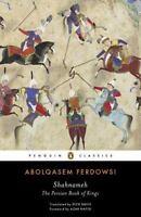 Shahnameh : The Persian Book of Kings by Abolqasem Ferdowsi (2016, Paperback)