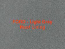 Roof Lining head lining Velour Ford EA EB ED EF EL Light Grey NA NB NC NF NL DA
