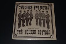 The Golden Staters - Two Sides, Two Sounds - Barbershop Quartet FAST SHIPPING!!