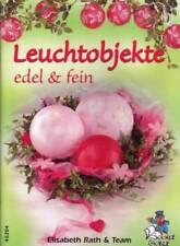 Leuchtobjekte edel & fein Bücherzauber E.Rath & Team Neu!