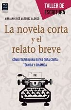 LA NOVELA CORTA Y EL RELATO BREVE / THE NOVELLA AND THE SHORT STORY