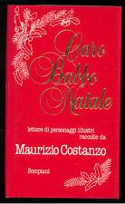 COSTANZO MAURIZIO CARO BABBO NATALE BOMPIANI 1986 GIORNALISMO