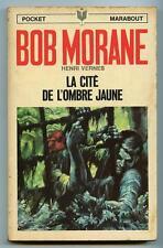 BOB MORANE N° 75 La cité de l'ombre jaune / Pocket Marabout