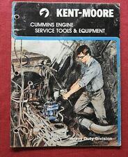 1987 Kent Moore Special Tools For Cummins Diesel Engine Rebuilding Catalog