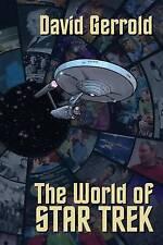 The World of Star Trek by Gerrold, David 9781939888433 -Paperback