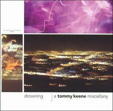 Keene, Tommy, Drowning - A Tommy Keene Miscellany, Excellent, Audio CD