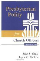 Presbyterian Polity for Church Officers, Third Edi
