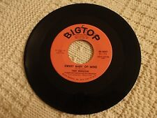 TONY MIDDLETON  SWEET BABY OF MINE/UNCHAINED MELODY  BIGTOP 3037