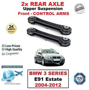 2x REAR AXLE Upper SUSPENSION Front ARMS for BMW 3 SERIES E91 Estate 2004-2012