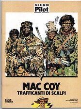 gourmelen / palacios MAC COY 7 TRAFFICANTI DI SCALPI gli albi di Pilot 13 1985