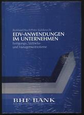 Huch Stahlknecht EDV Anwendungen im Unternehmen Fertigung Management BHF Bank